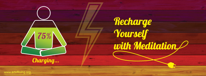 Recharge yourself with Meditation